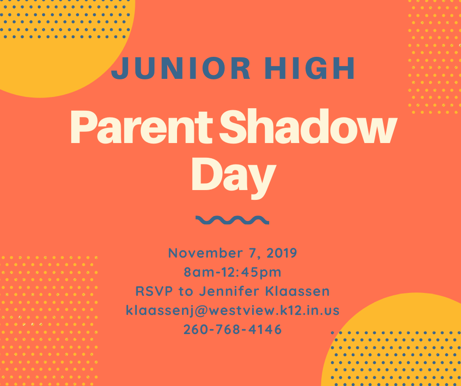 Parent Shadow Day-November 7, 2019